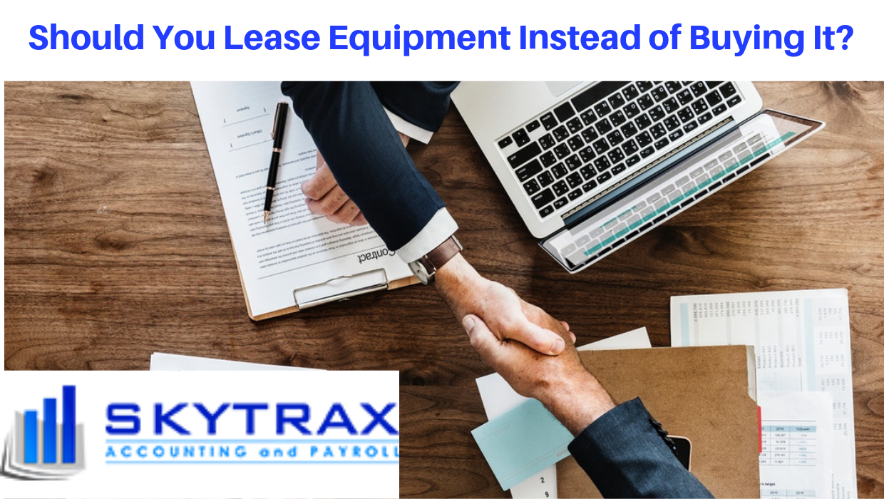 Should You Lease Equipment Instead of Buying It?